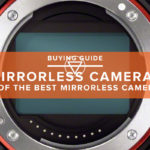 14 Of The Best Mirrorless Cameras