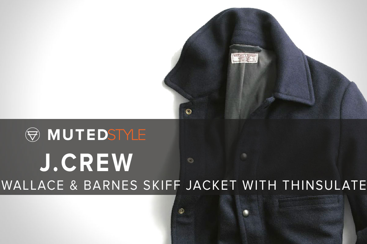 Wallace and Barnes Skiff Jacket