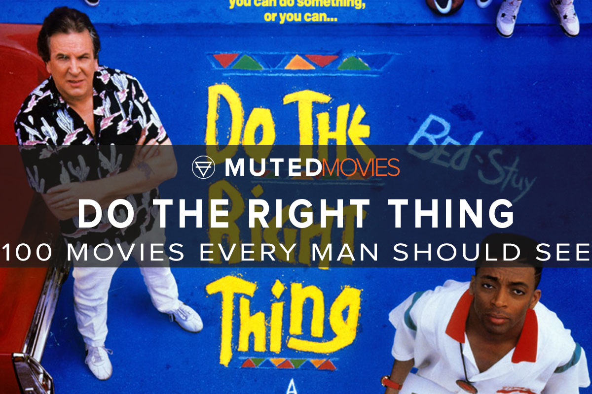 Do The Right Thing Movie