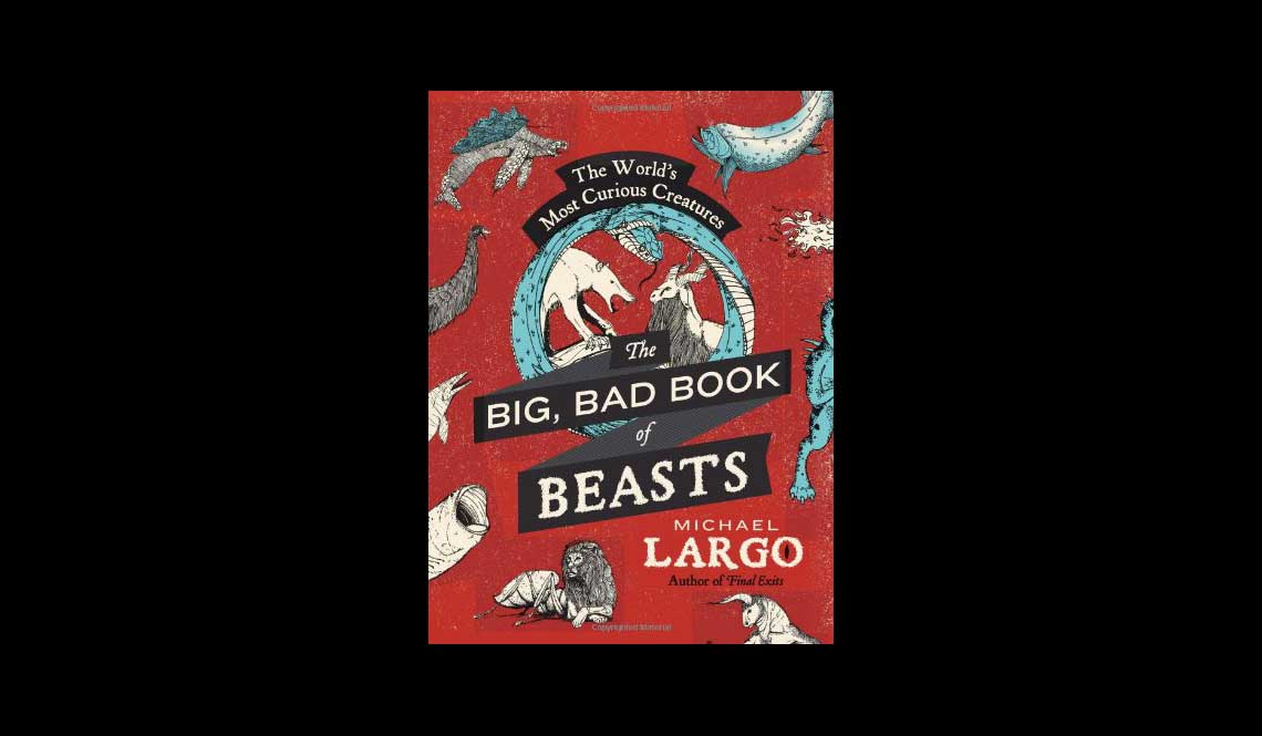 The Big Bad Book Of Beasts
