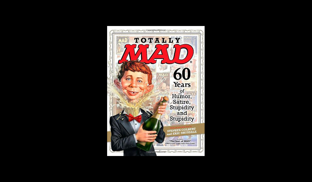 Totally MAD : 60 Years of Humor, Satire, Stupidity and Stupidity by DC Comics...