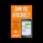 Damn You Autocorrect | #mutedbooks