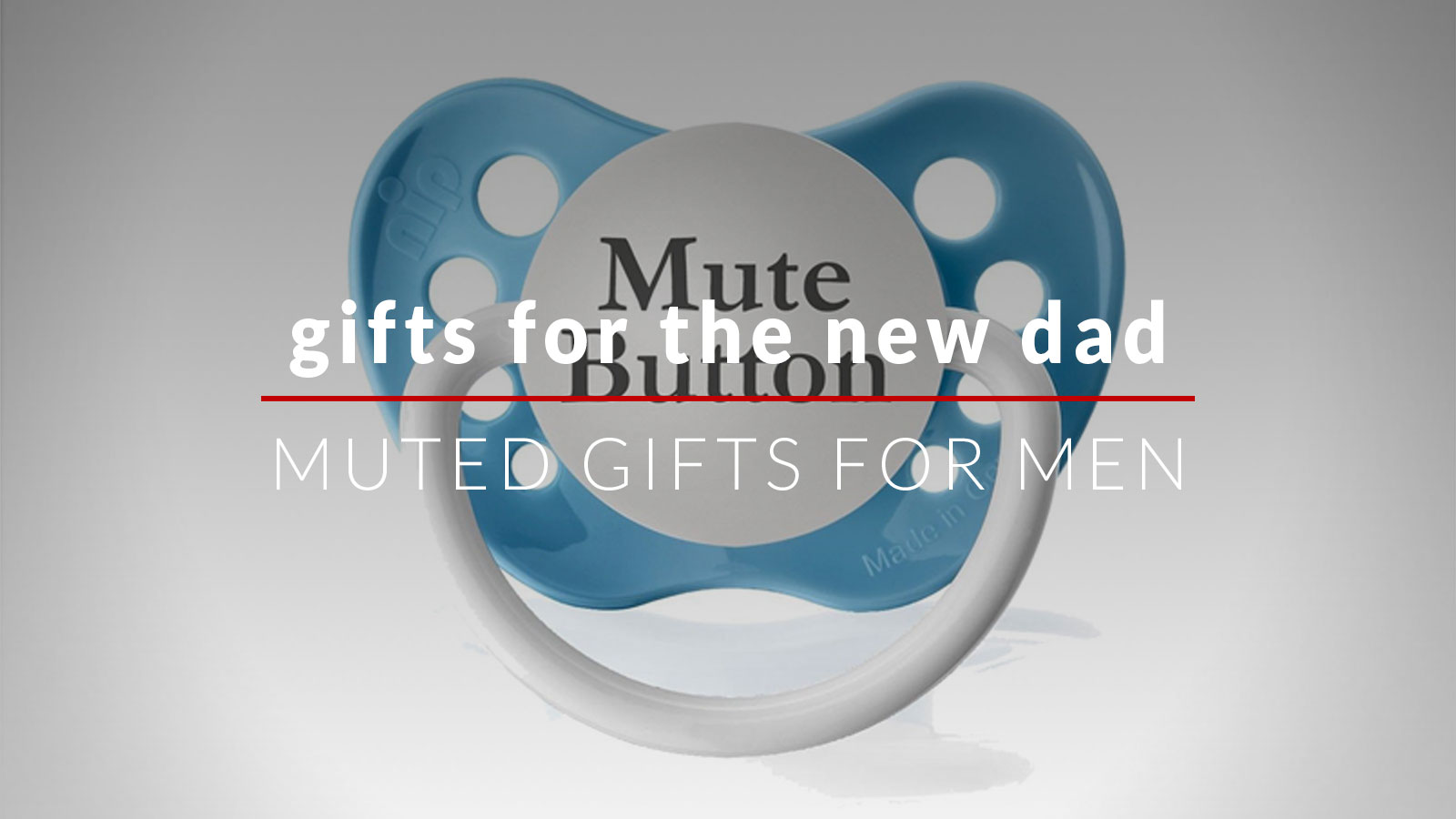 | gifts for men | gifts for the new dad