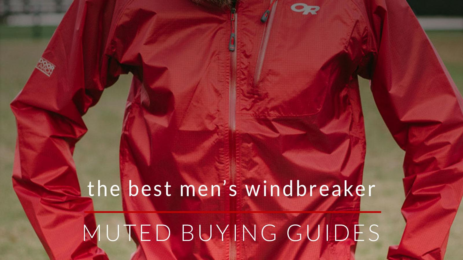 The Best Men's Windbreaker Jackets