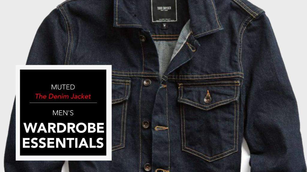 Men's Wardrobe Essentials – The Denim Jean Jacket